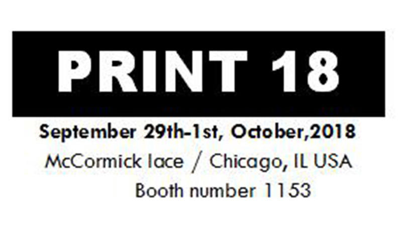 Welcome to visit us on Print 18 Chicago exhibition